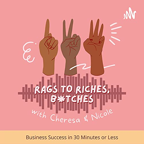 Rags to Riches, B*tches cover art
