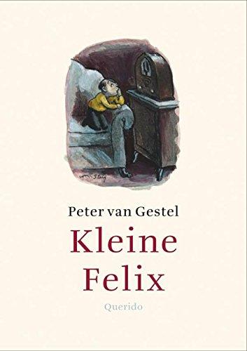 Kleine Felix (Dutch Edition)