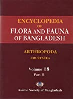 Encyclopedia of Flora and Fauna of Bangladesh, Volume 18, Part II: Arthropoda: Crustacea