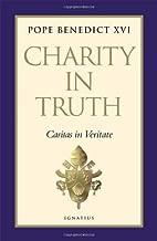 Charity in Truth Caritas in Veritate by Pope Benedict XVI [Ignatius Press,2009] (Hardcover)