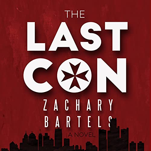 The Last Con Audiobook By Zachary Bartels cover art