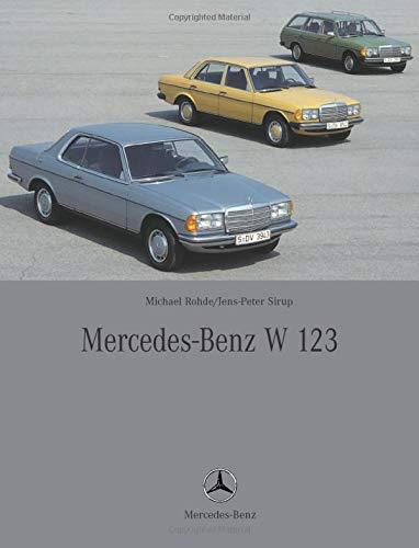 Mercedes-Benz W 123: Zweisprachig (deutsch/englisch)