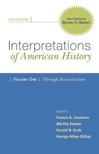 Interpretations of American History: Patterns & Perspectives: Through Reconstruction: 1