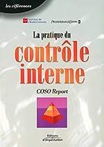 La pratique du contrôle interne - COSO Report d'Institut de l'Audit Interne