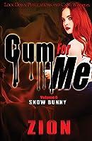 Cum For Me 6