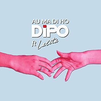 Au Ma Di Ho (feat. Lalita)