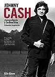 Johnny Cash. Apocalipsis y redención: 2 (Buenas Vibraciones)