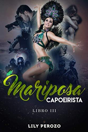 MARIPOSA CAPOEIRISTA (LIBRO 3)