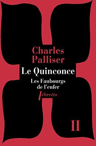 Le Quinconce tome 2: Les Faubourgs de l'enfer (Libretto t. 133)