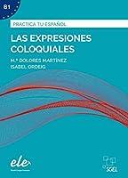Las expresiones coloquiales - Nueva edición. Uebungsbuch mit Loesungen