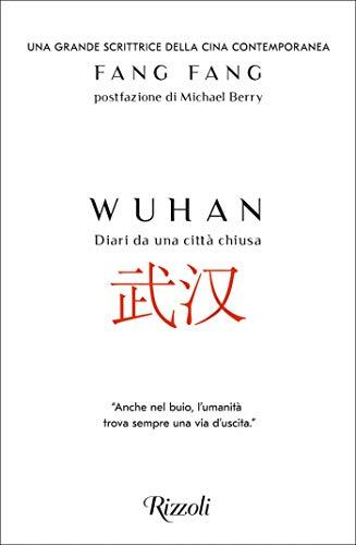 Wuhan - Diari da una città chiusa