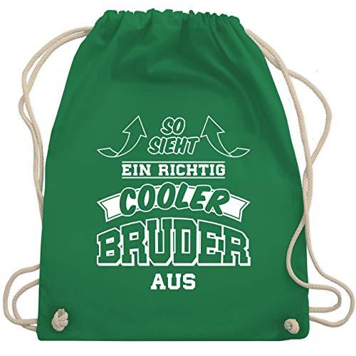 Shirtracer Bruder & Onkel - So sieht ein richtig cooler Bruder aus - Unisize - Grün - cooler bruder turnbeutel - WM110 - Turnbeutel und Stoffbeutel aus Baumwolle