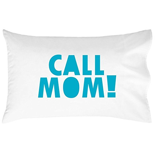 Oh, Susannah Call Mom Pillow Case Blue Graduation Gifts for College Dorm Room Bedding for Girls or Boys Pillowcase Fits Standard or Queen Size Pillow