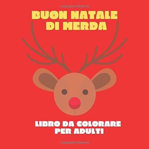 Buon natale di merda libro da colorare per adulti: regalo di Natale originale e divertente, libro per adulti con 50 insulti e mandala da colorare, regalo natalizio economico