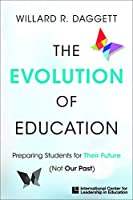 The Evolution of Education: Preparing Students for Their Future, Not Our Past