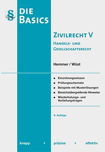 Basic Zivilrecht Band V - Handels- und Gesellschaftsrecht (Skripten - Zivilrecht)