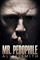 Mr. Pedophile