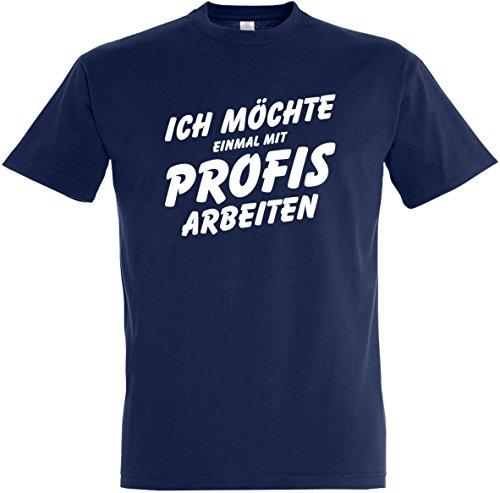 Herren T-Shirt Ich möchte einmal mit Profis Arbeiten Maler Handwerker (L, Dunkelblau)