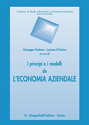 I principi e i modelli de l'economia aziendale