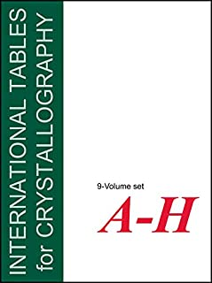 International Tables for Crystallography: Set, Volumes A – H