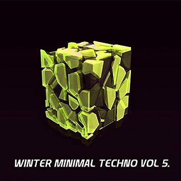 Winter Minimal Techno, Vol. 5.