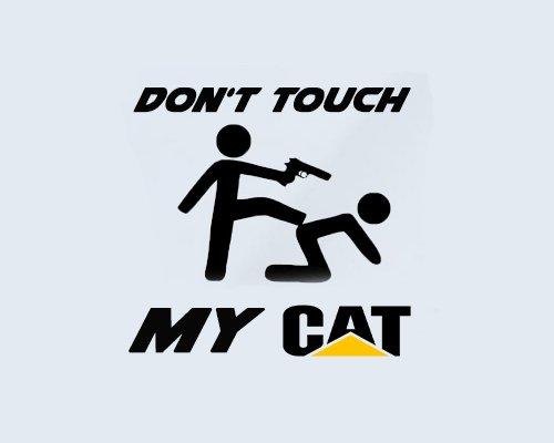 Generic Dont Touch My Fendt Steyr Deutz Fahr New Holland Case Claas CAT DAF (schwarz glänzend, CAT)