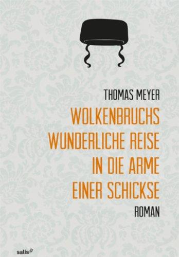 Buchseite und Rezensionen zu 'Wolkenbruchs wunderliche Reise in die Arme einer Schickse' von Thomas Meyer