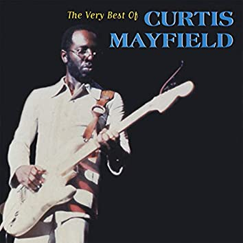 The Very Best of Curtis Mayfield