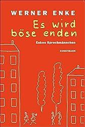 Oranges Cover des Buches Es wird böse enden von Werner Enke