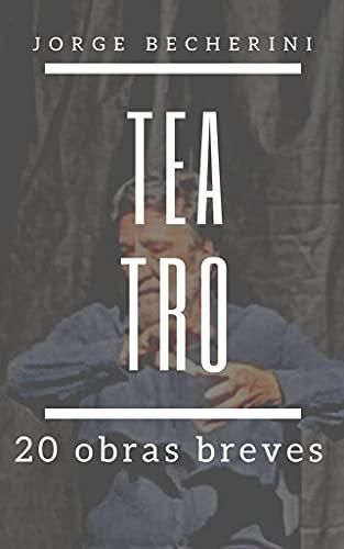 TEATRO: 20 obras breves (Spanish Edition)