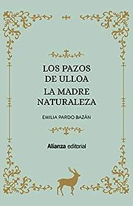 Los Pazos de Ulloa. La madre naturaleza: 6628 par Emilia Pardo Bazán