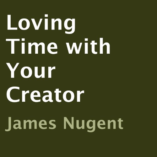 Loving Time with Your Creator audiobook cover art