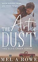 The Art of Dust (Elsie Creek)
