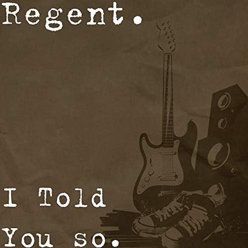 Regent.