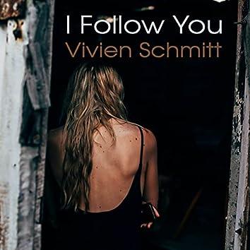I Follow You (Special Long Edit)