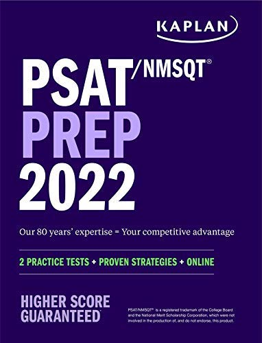 PSAT/NMSQT Prep 2022: 2 Practice Tests + Proven Strategies + Online (Kaplan Test...