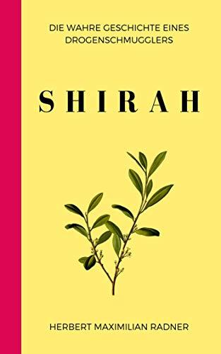 Shirah - Autobiographie eines Schmugglers: Meine erste Schmuggelfahrt (German Edition)