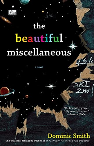 Compare Textbook Prices for The Beautiful Miscellaneous: A Novel Reprint Edition ISBN 9780743271257 by Smith, Dominic