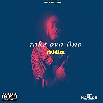 Take Ova Line Riddim