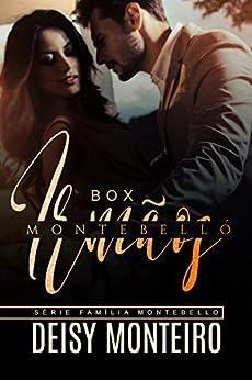 Irmãos Montebello: BOX por [DEISY MONTEIRO]