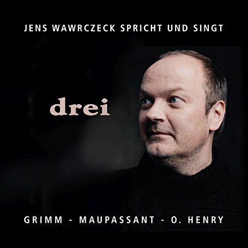 drei (Jens Wawrczeck spricht und singt) Titelbild