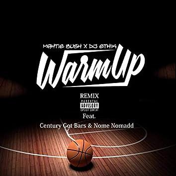 Warm Up (Remix)