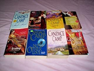 Candace Camp - (Set of 8) - Not a Boxed Set (The Marriage Wager - The Wedding Challenge - The Hidden Heart - The Coutship Dance - A Stolen Heart - Beyond Compare - No Other Love - So Wild A Heart)