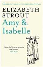 Amy & Isabelle by Elizabeth Strout (9-Jun-2011) Paperback