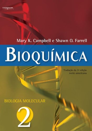 Bioquímica. Biologia Molecular - Volume 2