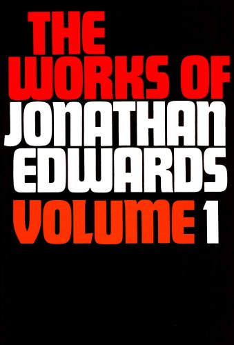 Download Works of Jonathan Edwards 085151216X