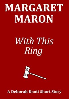 With This Ring (Deborah Knott Short Stories Book 2) by [Margaret Maron]