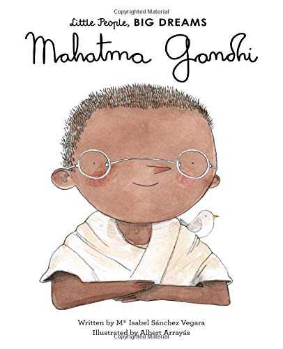 MAHATMA GANDHI (Little People, Big Dreams, Band 25)