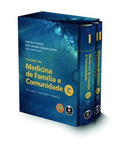 Tratado de Medicina de Família e Comunidade - 2 Volumes: Princípios, Formação e Prática
