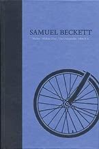 Novels II of Samuel Beckett: Volume II of The Grove Centenary Editions (Works of Samuel Beckett the Grove Centenary Editions)